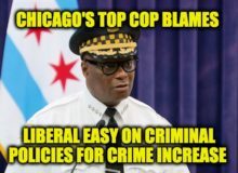 Chicago's Top Cop Names Root Cause Of Crime Spree — Lefties Won't Like It