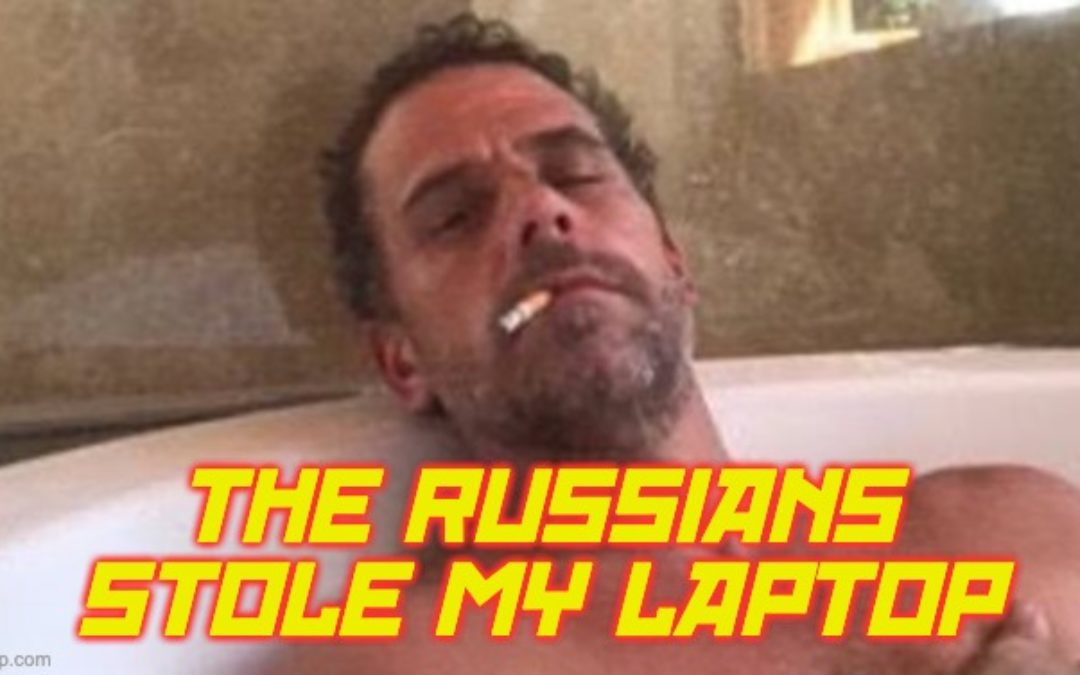 Video Shows Naked Hunter Biden Telling Hooker The Russians Stole His Laptop