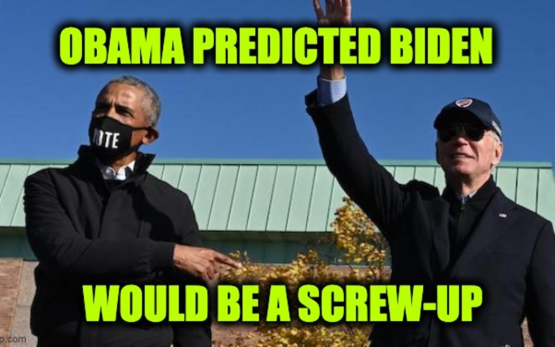 Obama Warned America, 'Don't Underestimate Joe's Ability To F**k Things Up.'