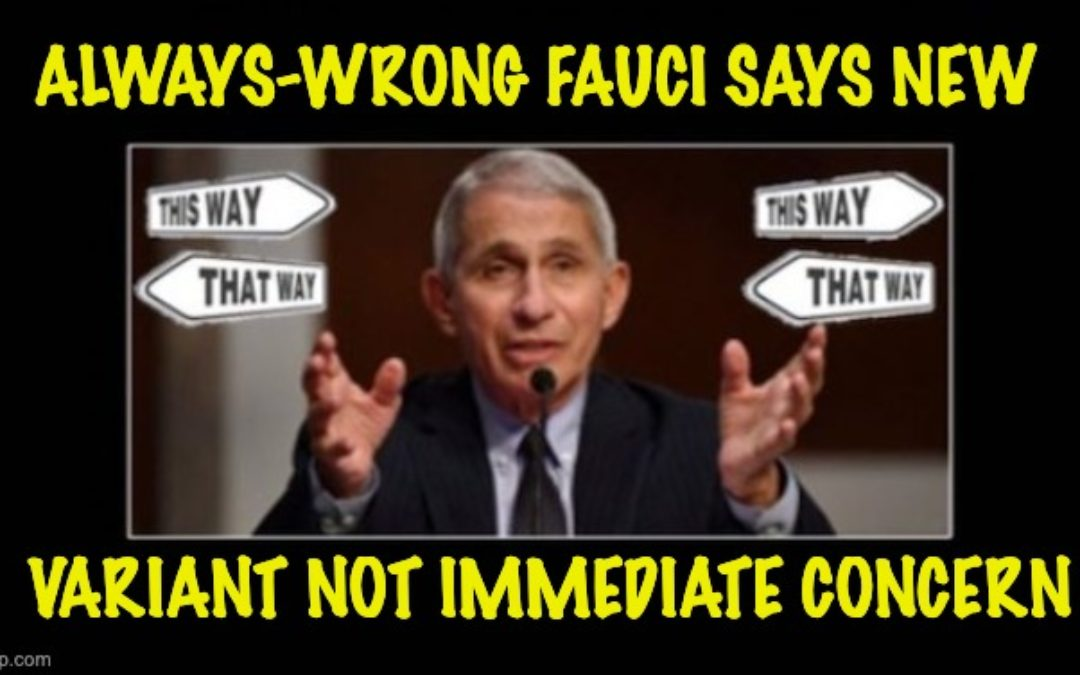 WE'RE SCREWED! Fauci Says New COVID Variant Not Immediate Threat