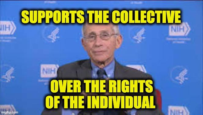 Fauci individual rights