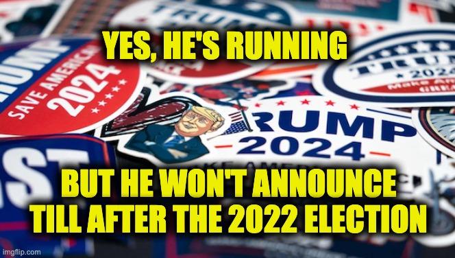 Trump's running in 2024