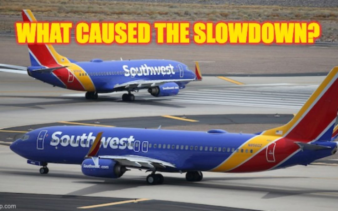 What's Behind The Southwest Slowdown? Vaccine Mandate? Incompetence?