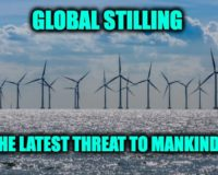 OH PLEASE!  Climate Crazies Claim Global Stilling At Fault For Wind Turbines Not Producing Energy