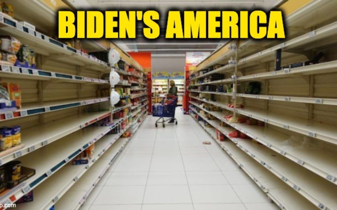 Dems Insist Everything Will Be Fine As We Face Shortages Of Food And Other Items
