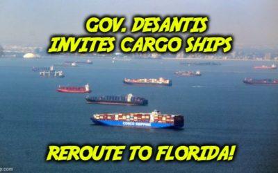 DeSantis Invites Ships To Abandon California, Reroute to Florida